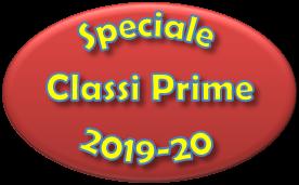 Speciale Classi Prime a.s. 2019/20